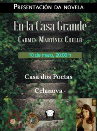 """Presentación da Novela """"En la casa Grande"""" de Carmen Martínez Coello o 10 de maio ás 22.00 horas"""